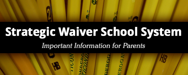 District seeks to become a Strategic Waiver School System