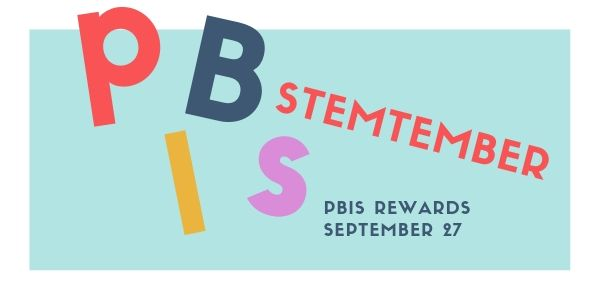 PBIS STEMtember rewards