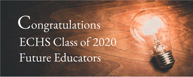 ECHS Recognizes Class of 2020 Future Educators