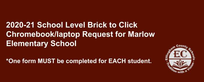 School Level Brick to Click Chromebook/laptop Request for Marlow Elementary School